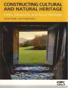 Roigé, Xavier; Frigolé, Joan (Eds.): <em>Constructing cultural and natural heritage. Parks, Museums and Rural Heritage.</em>, 2010.
